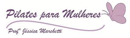 Jéssica Marchetti - Pilates para Mulheres